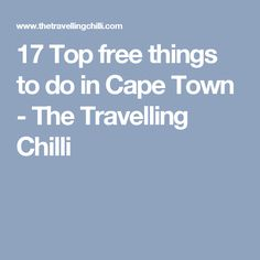 17 Top free things to do in Cape Town - The Travelling Chilli