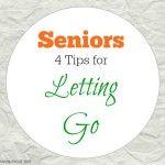 Seniors: 4 tips for letting go