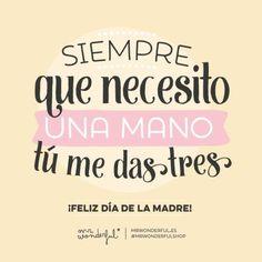 Frases para un feliz día de la madre. #FrasesDiaDeLaMadre