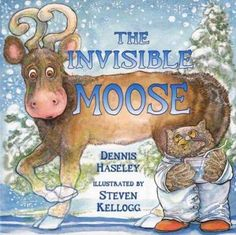 The Invisible Moose by Dennis Haseley and illustrated by Steven Kellogg - the truest beauty isn't visible to the eye -- it can only be seen by the heart. Used Books Online, Moose Decor, Bedtime Reading, Book Reviews For Kids, Mystery Books, Childrens Books, Good Books, The Help, Adventure
