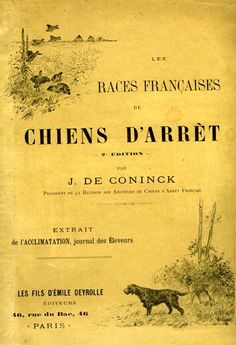 Coninck. Les races françaises de chiens d'arrêt. 1901