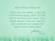 Did you know you could use eyeliner as a shadow too?! Take a soft color eyeliner to blend from lash line to crease! Then use a deeper color eyeliner to line your eyes!     #MallyMonday #Eyeliner