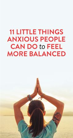 Doable tricks that'll help you feel less anxious #health