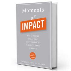 Deloitte Consulting LLP's Chris Ertel, Moments of Impact is a book on a mission to eradicate time-sucking, energy-depleting meetings.