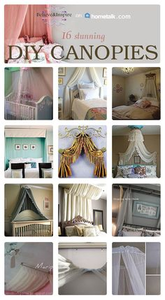 16 DIY Canopies To Make. So many different ideas to make a canopy. This post is a must to check out for a canopy lover.