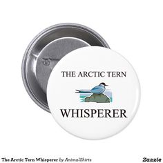 The Arctic Tern Whisperer 2 Inch Round Button