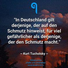 #bluequotes #quote #zitat #weisheit #kurt #tocholsky