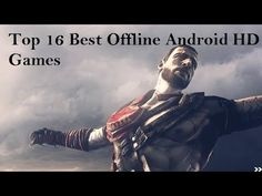 Top 16 Best Offline Android HD Games - Andrasi.ro