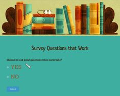 Survey Questions That Work: How to Unlock Your Customers' Deepest Desires