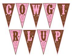 "Free ""Cowgirl Up"" birthday banner #cowgirl #birthday"