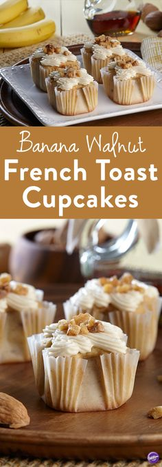 Banana Walnut French Toast Cupcakes Recipe - Bananas, French toast and maple syrup? Drool! In this recipe, combine the creamy texture of bananas with the cool smoothness of cream cheese, to create a practically complete breakfast in a cupcake. Makes about 24 cupcakes.
