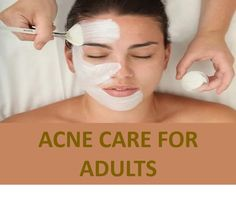 Acne Care for Adults