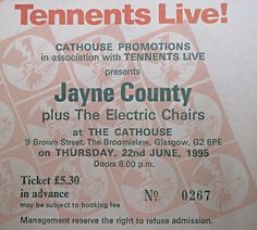 Jayne County & The Electric Chairs.Ticket from The Cathouse. Flyers Tickets, Glasgow Uk, Electric, Chairs, Posters, Self Esteem, Musica, Poster, Postres