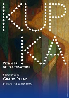 """The Grand Palais in Paris dedicates a retrospective exposition to the Czech painter and graphic artist František Kupka (also know as Frank Kupka), entitled """"Kupka. Pioneer of abstraction"""" from March to July Piet Mondrian, Frantisek Kupka, 21 Mars, Legion Of Honour, Chaumet, Paris Art, Grand Palais, Expositions, Art Abstrait"""