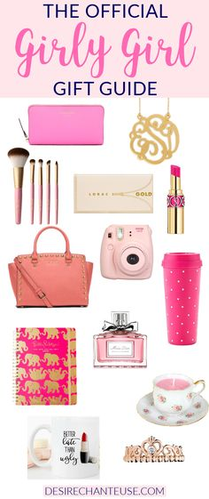 "Need gift ideas for a women/teen/child that's a girly-girl? Check out ""The Official Girly-Girl Gift Guide"" for suggestions! 