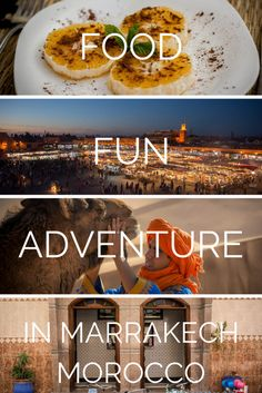 Visit Marrakech - Food Fun Adventure in Marrakech Morocco click through to read more