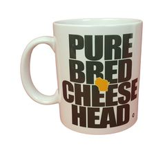 Hey, I found this really awesome Etsy listing at https://www.etsy.com/listing/267225312/cheesehead-coffee-mug-wisconsin-gift