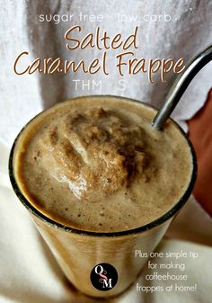 One simple tip will have you making this sugar free, low carb and THM friendly Salted Caramel Frappe like a coffeehouse barista! Click to learn more.