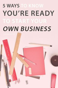 5 Ways to Know You're Ready to Start Your Own Business – Wonder Forest