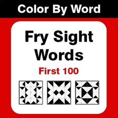 Fry Sight Words (First - Color By Sight Word & Color By Word Scramble Sight Word Coloring, Fry Sight Words, The 100, Teaching, Projects, Fun, Log Projects, Blue Prints, Education