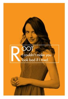 She is #Root. My one and only character on Person of Interest. #AmyAcker