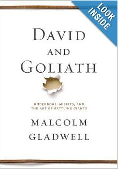 David and Goliath: Underdogs, Misfits, and the Art of Battling Giants | connywithay