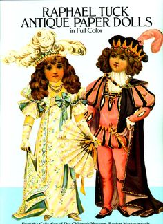"""Raphael Tuck, Antique paper dolls ~   Raphael Tuck is perhaps the best known manufacturer of antique paper dolls. The company began(in 1866,) """"by appointment to her Majesty Queen Elizabeth II, Fine Art Publishers, London,"""" and soon opened branch offices in New York and Paris."""
