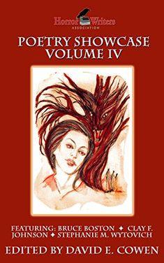 HWA Poetry Showcase Volume IV by [Cowen, David E., Boston, Bruce, Johnson, Clay F. , Wytovich, Stephanie M., Simon, Marge, Manzetti, Alessandro, Schwader, Ann K., Perez, Robert]