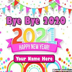 Goodbye 2020 Profile Pictures On Name Write Status Download, Bye Bye 2020 Quotes SMS Send Special Name Writing, Online Create Card Miss You 2020 Year Images With Name, Best Wishes Happy New Year Welcome And Goodbye Wallpapers Download Mobile or Desktop Size High Quality Pic.