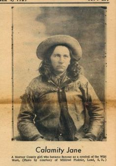 Martha Jane Canary or Cannary, Better Known As Calamity Jane Old West Outlaws, Old West Photos, Westerns, Calamity Jane, Into The West, American Frontier, Pinstriping, Le Far West, Mountain Man