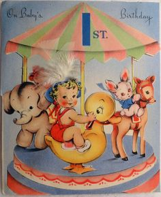 Vintage Carousel Birthday Card, 1st I actually have this card in my baby book.