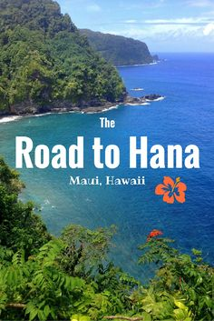 Experiencing the Road to Hana in Maui, Hawaii