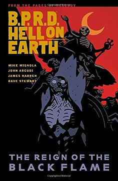 B.P.R.D. Hell on Earth Volume 9: The Reign of the Black ...