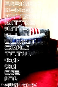 #beginners #inspired #patterns #knitting #vintage #pillows #blanket #simple #total #camp #cam #beg #for #3Vintage Camp Blanket Inspired Pillows ~ 3 Simple Knitting Patterns for Total Beg...  Vintage Camp Blanket Inspired Pillows ~ 3 Simple Knitting Patterns for Total Beginners  Vintage CamVintage Camp Blanket Inspired Pillows ~ 3 Simple Knitting Patterns for Total Beg...  Vintage Camp Blanket Inspired Pillows ~ 3 Simple Knitting Patterns for Total Beginners  Vintage Cam  turkish ethnic ki... North Face Logo, The North Face, Vintage Campers, Pillows, Logos, The Nord Face, Logo, Throw Pillow, A Logo