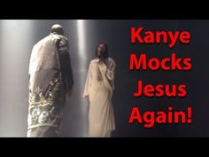 Kanye West mocks Jesus again! - YouTube