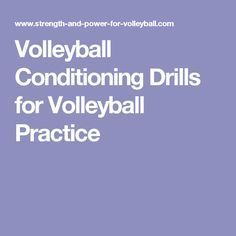 Volleyball Conditioning Drills for Volleyball Practice