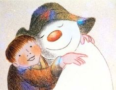 The Snowman by Raymond Briggs  One of my favorite childhood memories