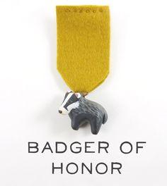(Honey)Badger of Honor