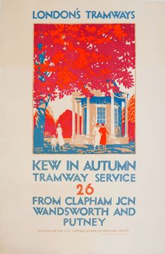 Original vintage poster for London's Tramways - Kew in Autumn Tramway Service 26 from Clapham Junction Wandsworth and Putney designed at the LCC Central School of Arts and Crafts. Stunning image featuring three stylishly dressed ladies and a child by a summer house under a large tree in Kew Gardens, the leaves coloured in rich autumn reds and oranges. Artwork by Leslie Porter for London County Council Tramways (1899-1933)