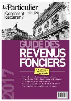 Guide des revenus fonciers 2017, Le Particulier Editions, février 2017