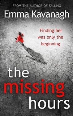 The Missing Hours by Emma Kavanagh
