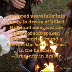 """Dreaming of highland men... From """"Dragonfly In Amber"""""""