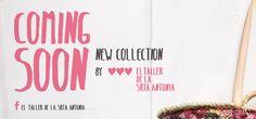 Coming Soon New Colletion by El Taller de la Srta Antonia