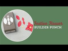 Festive Flower Punch by Stampin' Up! - YouTube - Poinsettia