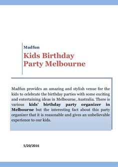 Checkout This Presentation To Know About The Kids Birthday - Children's birthday entertainment melbourne