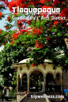 The arts and market district of #Tlaquepaque in #Guadalajara #Mexico is great fun when the locals have a holiday. Post on the Trip Wellness blog.