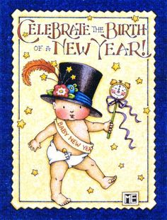 Celebrate the Birth of a New Year