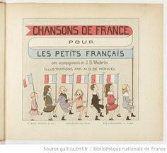Chansons de France pour les petits Français / avec accompagnements de J. B. Weckerlin ; Illustrations de M. Boutet de Monvel - 1886