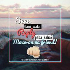 pahuway na megs. Bisaya Quotes, Patama Quotes, Tagalog Quotes, Quotable Quotes, Qoutes, Hugot, Cebu, Pinoy, In My Feelings
