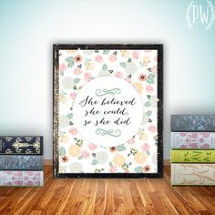 Quote wall art Print, Printable art wall decor, inspirational quotes poster - She believed she could - digital INSTANT DOWNLOAD